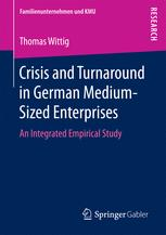 Crisis and Turnaround in German Medium-Sized Enterprises