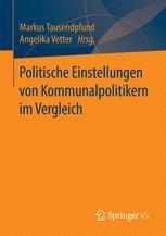 Politische Einstellungen von Kommunalpolitikern im Vergleich