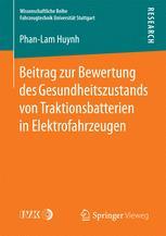 Beitrag zur Bewertung des Gesundheitszustands von Traktionsbatterien in Elektrofahrzeugen
