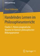 Handelndes Lernen im Philosophieunterricht