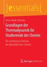 Grundlagen der Thermodynamik für Studierende der Chemie