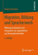 Migration, Bildung und Spracherwerb