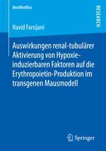 Auswirkungen renal-tubulärer Aktivierung von Hypoxie-induzierbaren Faktoren auf die Erythropoietin-Produktion im transgenen Mausmodell