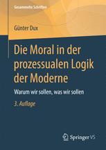Die Moral in der prozessualen Logik der Moderne