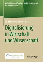 Digitalisierung in Wirtschaft und Wissenschaft