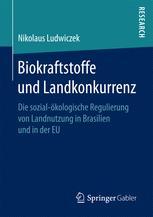 Biokraftstoffe und Landkonkurrenz