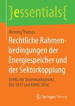 Rechtliche Rahmenbedingungen der Energiespeicher und der Sektorkopplung