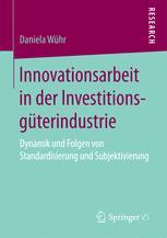 Innovationsarbeit in der Investitionsgüterindustrie