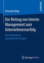 Der Beitrag von Interim Management zum Unternehmenserfolg