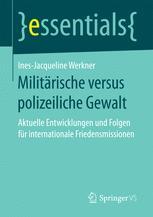 Militärische versus polizeiliche Gewalt