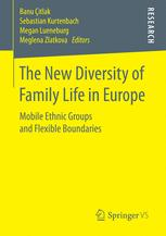The New Diversity of Family Life in Europe