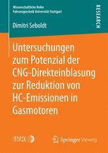 Untersuchungen zum Potenzial der CNG-Direkteinblasung zur Reduktion von HC-Emissionen in Gasmotoren