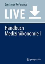 Handbuch Medizinökonomie I