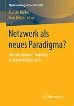 Netzwerk als neues Paradigma?