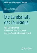 Die Landschaft des Tourismus