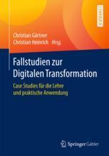 Fallstudien zur Digitalen Transformation
