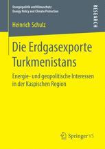 Die Erdgasexporte Turkmenistans
