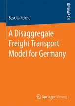 A Disaggregate Freight Transport Model for Germany