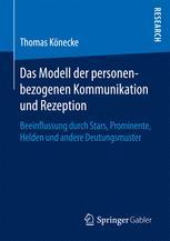 Das Modell der personenbezogenen Kommunikation und Rezeption