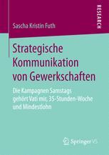 Strategische Kommunikation von Gewerkschaften