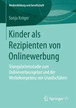 Kinder als Rezipienten von Onlinewerbung