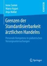 Grenzen der Standardisierbarkeit ärztlichen Handelns
