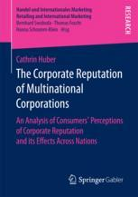 The Corporate Reputation of Multinational Corporations