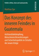 Das Konzept des inneren Feindes in Guatemala