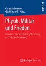 Physik, Militär und Frieden