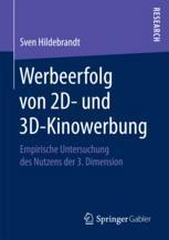 Werbeerfolg von 2D- und 3D-Kinowerbung