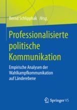 Professionalisierte politische Kommunikation