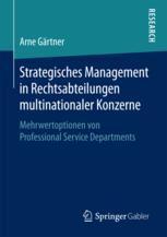 Strategisches Management in Rechtsabteilungen multinationaler Konzerne