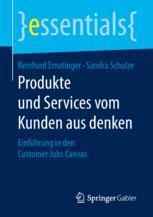 Produkte und Services vom Kunden aus denken