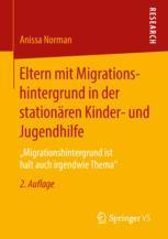 Eltern mit Migrationshintergrund in der stationären Kinder- und Jugendhilfe