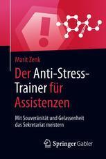 Der Anti-Stress-Trainer für Assistenzen