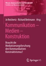 Kommunikation – Medien – Konstruktion