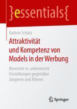 Attraktivität und Kompetenz von Models in der Werbung