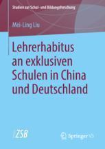 Lehrerhabitus an exklusiven Schulen in China und Deutschland