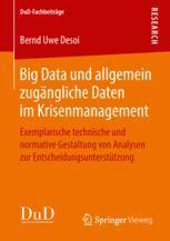 Big Data und allgemein zugängliche Daten im Krisenmanagement