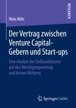 Der Vertrag zwischen Venture Capital-Gebern und Start-ups