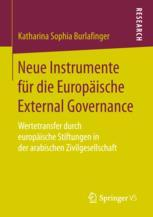 Neue Instrumente für die Europäische External Governance
