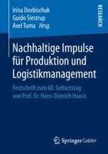 Nachhaltige Impulse für Produktion und Logistikmanagement