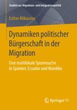 Dynamiken politischer Bürgerschaft in der Migration