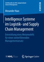 Intelligence Systeme im Logistik- und Supply Chain Management