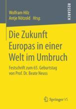 Die Zukunft Europas in einer Welt im Umbruch