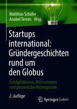 Startups international: Gründergeschichten rund um den Globus