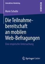 Die Teilnahmebereitschaft an mobilen Web-Befragungen