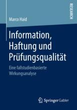 Information, Haftung und Prüfungsqualität