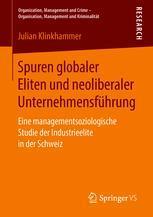 Spuren globaler Eliten und neoliberaler Unternehmensführung