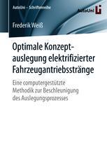 Optimale Konzeptauslegung elektrifizierter Fahrzeugantriebsstränge